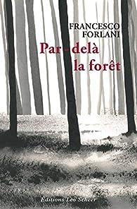 Par-delà la forêt : Mon éducation nationale par Francesco Forlani