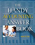 The Handy Accounting Answer Book (The Handy Answer Book Series)