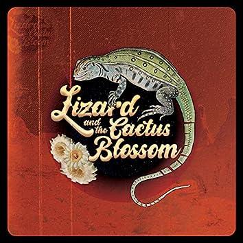 Lizard and The Cactus Blossom