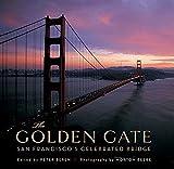 The Golden Gate: San Francisco s Celebrated Bridge