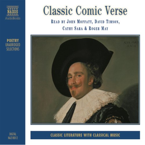Classic Comic Verse                   By:                                                                                                                                 Edward Lear                               Narrated by:                                                                                                                                 Jon Moffatt,                                                                                        David Timson,                                                                                        Cathy Sara,                   and others                 Length: 2 hrs and 8 mins     9 ratings     Overall 3.8