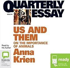 Quarterly Essay 45: Us & Them: On the Importance of Animals