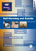 Self-Harming and Suicide (Issues)