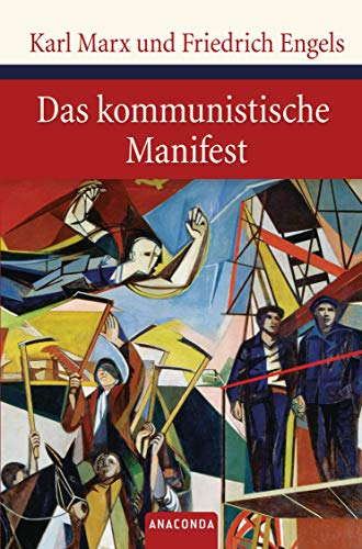 Das kommunistische Manifest (Große Klassiker zum kleinen Preis, Band 93)