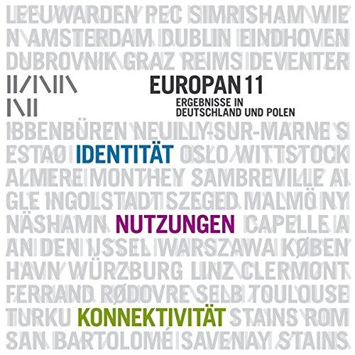 Europan 11 - Ergebnisse in Deutschland und Polen. Identität - Nutzungen - Konnektivität