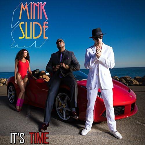 Mink Slide