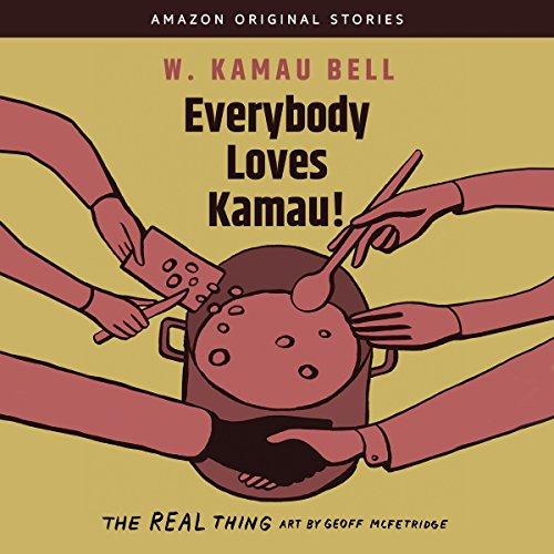 Everybody Loves Kamau! audiobook cover art
