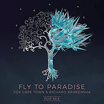 Fly To Paradise (Pop Mix)