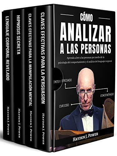Cómo Analizar A Las Personas: 4 libros en 1 - Aprenda a...