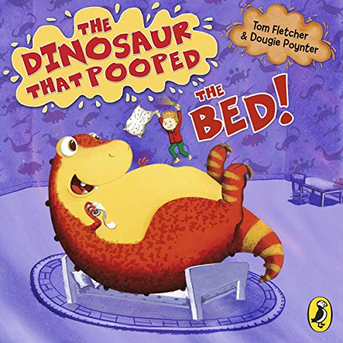 Couverture de The Dinosaur That Pooped The Bed