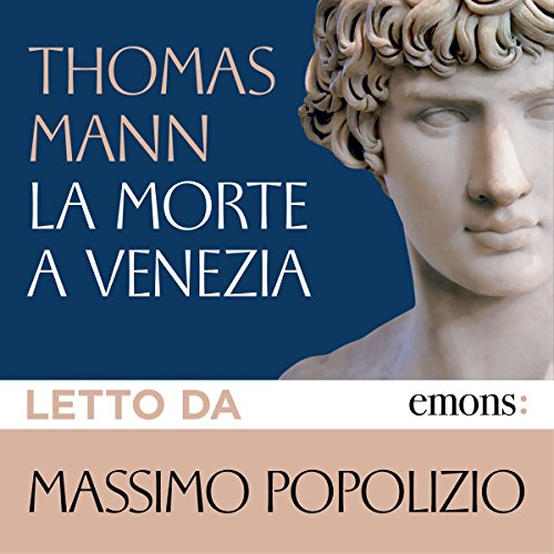 La morte a Venezia                   By:                                                                                                                                 Thomas Mann                               Narrated by:                                                                                                                                 Massimo Popolizio                      Length: 3 hrs and 57 mins     Not rated yet     Overall 0.0