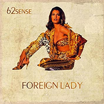 Foreign Lady