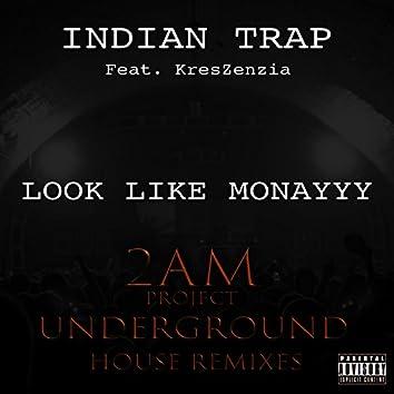 Look Like Monayyy (2am Project Underground House Remixes) [feat. Kreszenzia]