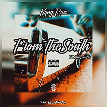 From The South (feat. Stank Sinatra)
