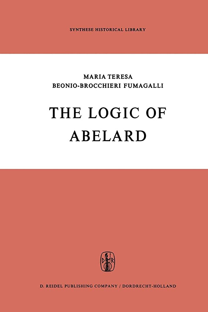 どっちでも自体サーフィンThe Logic of Abelard (Synthese Historical Library)