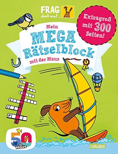 Frag doch mal ... die Maus!: Mein Mega-Rätselblock mit der Maus: ab 7 Jahren