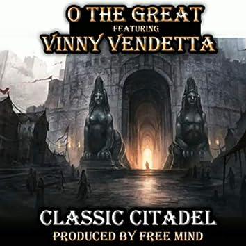 Classic Citadel (feat. Vinny Vendetta)