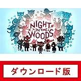 ナイト・イン・ザ・ウッズ (Night in the Woods)|オンラインコード版
