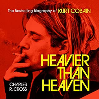 Heavier Than Heaven     The Biography of Kurt Cobain              By:                                                                                                                                 Charles R. Cross                               Narrated by:                                                                                                                                 Greg Lockett                      Length: 15 hrs and 10 mins     2 ratings     Overall 4.5