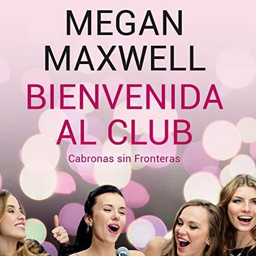Bienvenida al club Cabronas sin Fronteras cover art