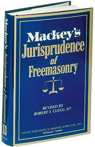 Compare Textbook Prices for Mackeys Jurisprudence of Freemasonry 0 Edition ISBN 9780880530262 by MacKey, Albert G.