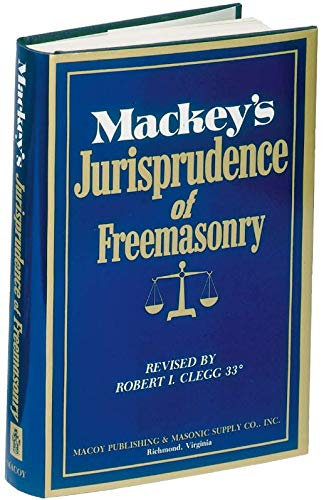 Compare Textbook Prices for Mackeys Jurisprudence of Freemasonry 0 Edition ISBN 9780880530262 by MacKey, Albert G.
