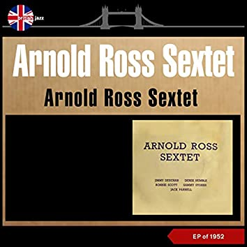 Arnold Ross Sextet (EP of 1952)