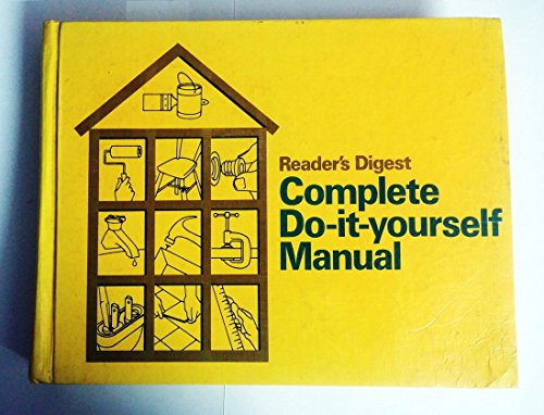 Compare Textbook Prices for Reader's Digest Complete Do It Yourself Manual  ISBN 9780895770103 by Digest, Readers
