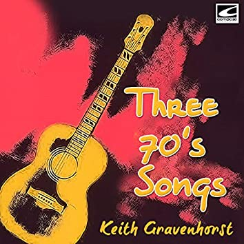 Three 70's Songs