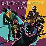 Don't Stop Me Now 〜Cornerstones EP〜