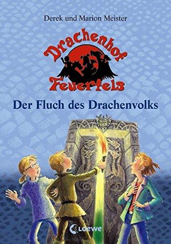Drachenhof Feuerfels Band 3 - Der Fluch des Drachenvolks