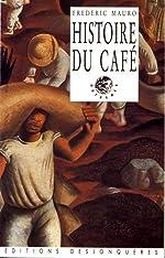 Histoire du café de Frédéric Mauro