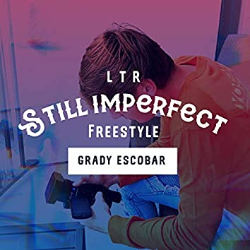Still Imperfect (Freestyle)