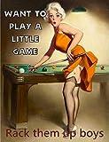 Pinup Girl Pool Want to Play A Little Game Billard Mesa de billar, diseño rústico vintage de estaño,...