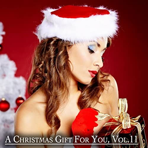 Various artists feat. A Christmas Gift For You, Vol. 11 & Only Original Christmas Songs