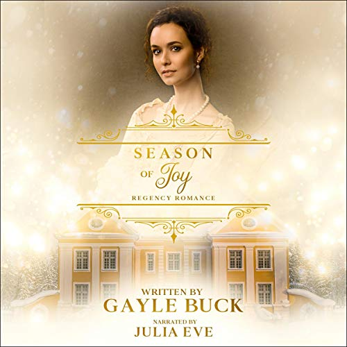 Season of Joy (Christmas Holiday Regency Romance) cover art