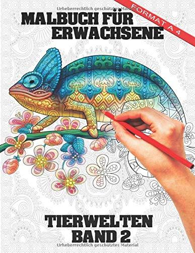 Malbuch für Erwachsene Tier-Welten Band 2: A4 Mandala Malbuch für Erwachsene Tier-Welten Band 1 - Kreative Ausmalbilder mit Tieren I Stressabbau und Entspannung für Erwachsene