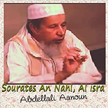Sourates An Nahl, Al Isra (Quran)