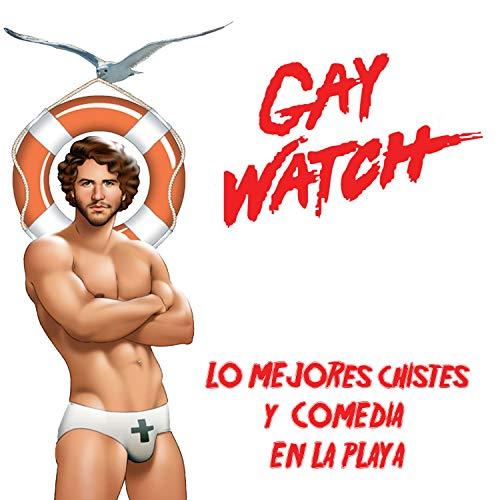Gay Watch: Los Mejores Chistes y Comedia en la Playa