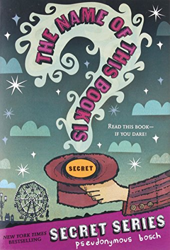 The Name of this Book Is Secret (The Secret Series)の詳細を見る