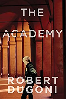 The Academy: A Short Story (The Tracy Crosswhite Series) by [Robert Dugoni]