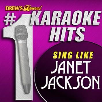 Drew's Famous # 1 Karaoke Hits: Sing like Janet Jackson
