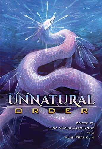 Unnatural Order (CSFG Anthologies) (English Edition)