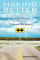 Making Better Decisions: Decision Theory in Practice Book Cover