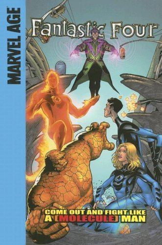 Come Out and Fight Like a (Molecule) Man (Fantastic Four Set II) by Parker, Jeff (2007) Library Binding