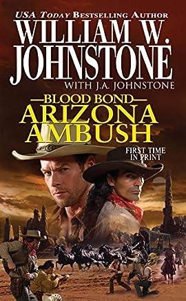 Arizona Ambush by William W. Johnstone (June 03,2014)