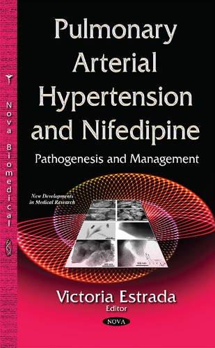 Pulmonary Arterial Hypertension & Nifedipine (Pathogenesis Management Series)
