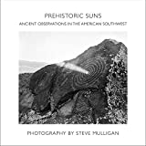 Prehistoric Suns: Ancient Observations in the American Southwest