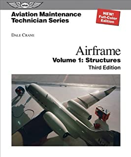 Aviation Maintenance Technician Airframe Volume 1 Structures by Crane, Dale [Aviation Supplies & Academics, Inc.,2008] (Hardcover) 3rd Edition