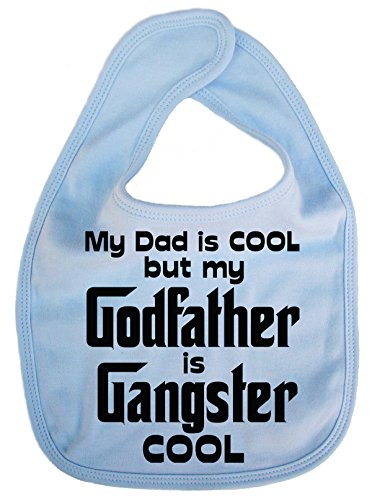 Dirty Fingers, My Dad is Cool but my Godfather is Gangster Cool, Bébés Bavoirs, Bleu